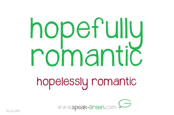 2014-03-30 - hopefully romantic