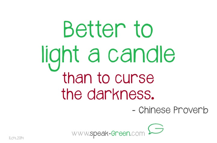 2014-04-11 - better to light a candle