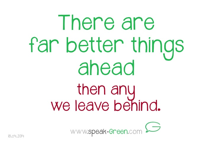 2014-04-18 - there are far better things ahead