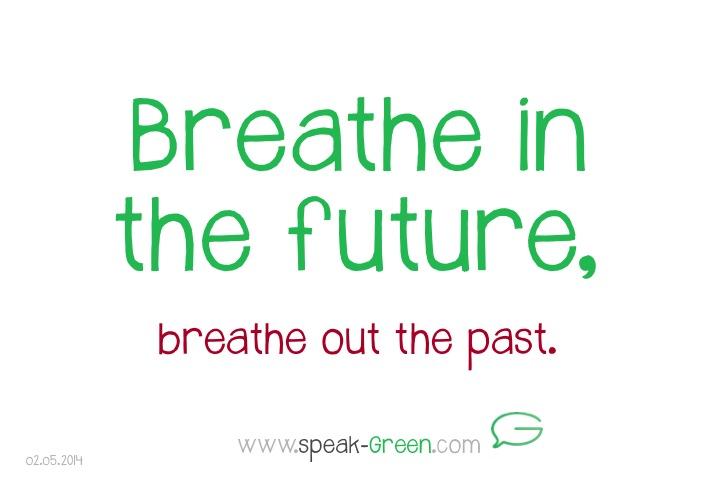 2014-05-02 - breathe in the future