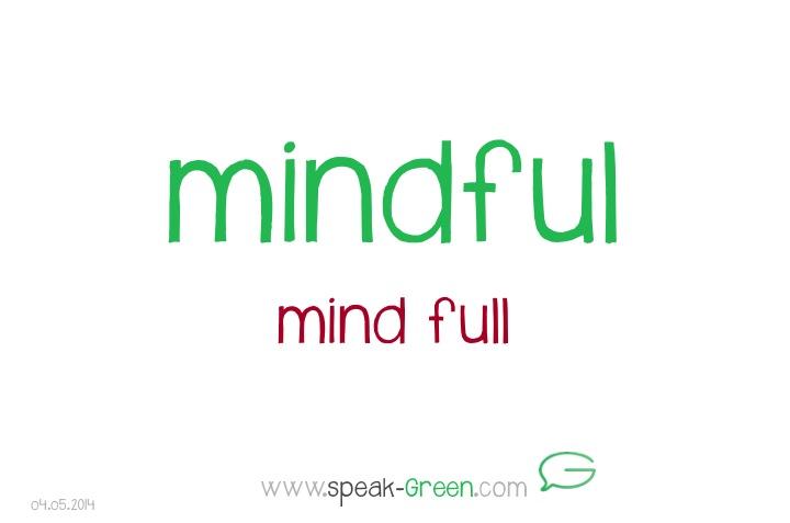 2014-05-04 - mindful