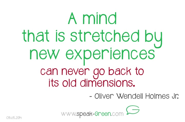 2014-05-09 - a mind stretched with new experiences
