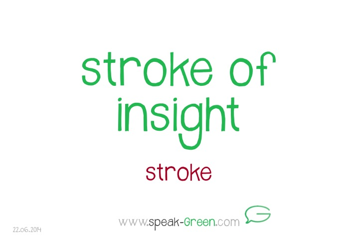 2014-06-22 - stroke of insight