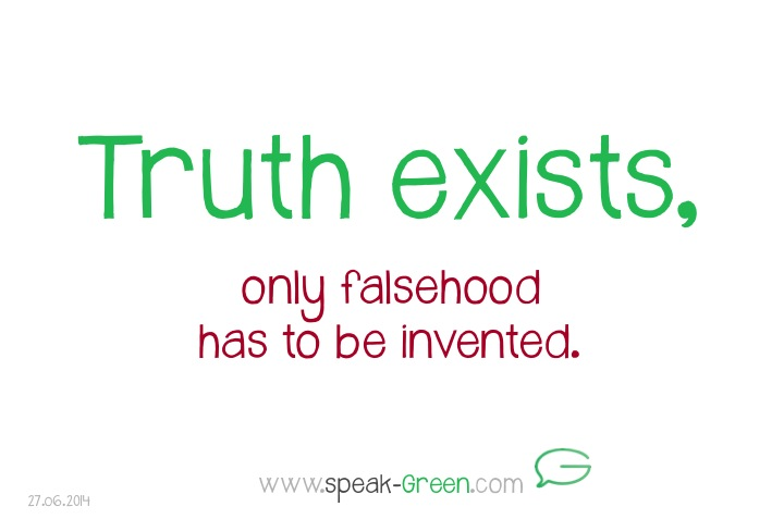 2014-06-27 - truth exists