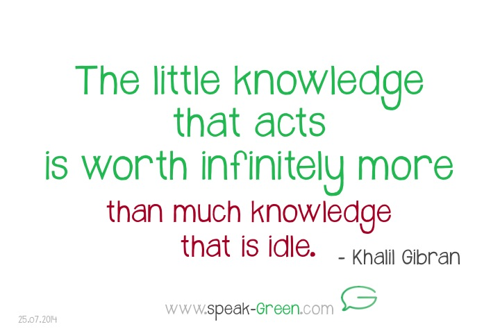 2014-07-25 - little knowledge that acts