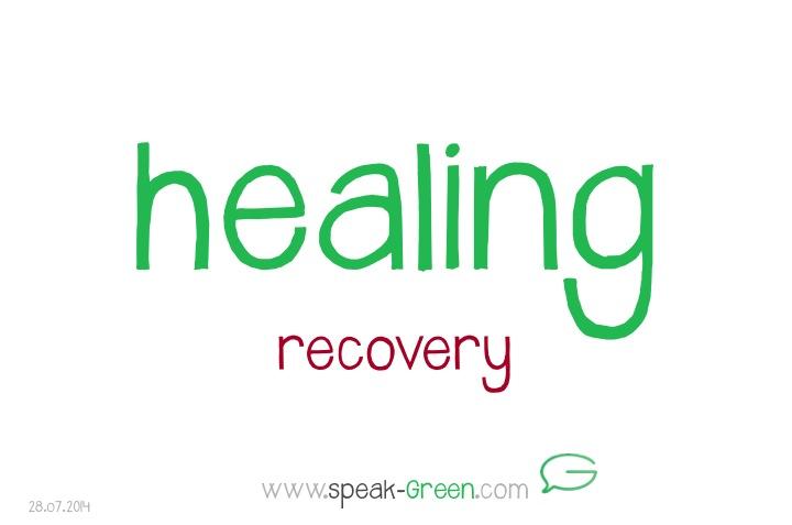 2014-07-28 - healing