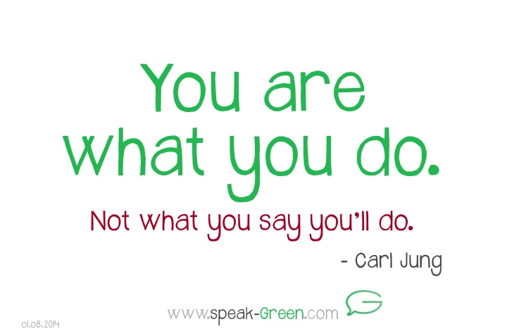 2014-08-01 - You are what you do