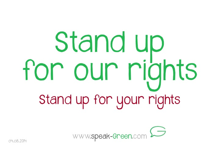 2014-08-04 - stand up for our rights