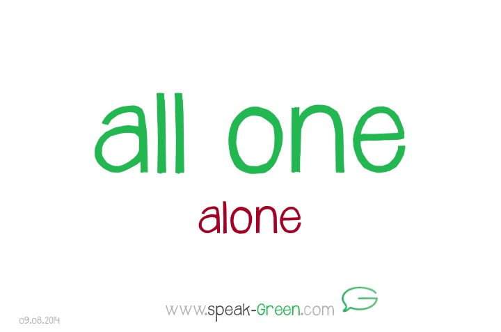 2014-08-09 - all one