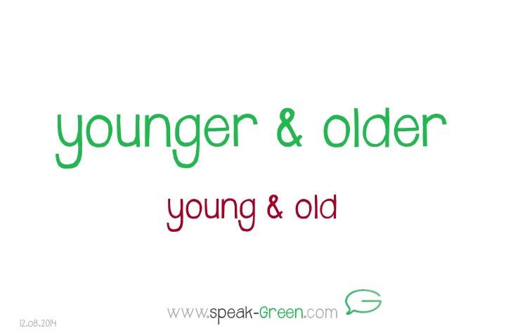 2014-08-12 - younger & older