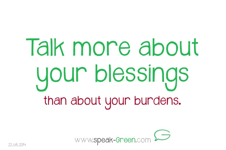 2014-08-22 - Talk more about your blessings