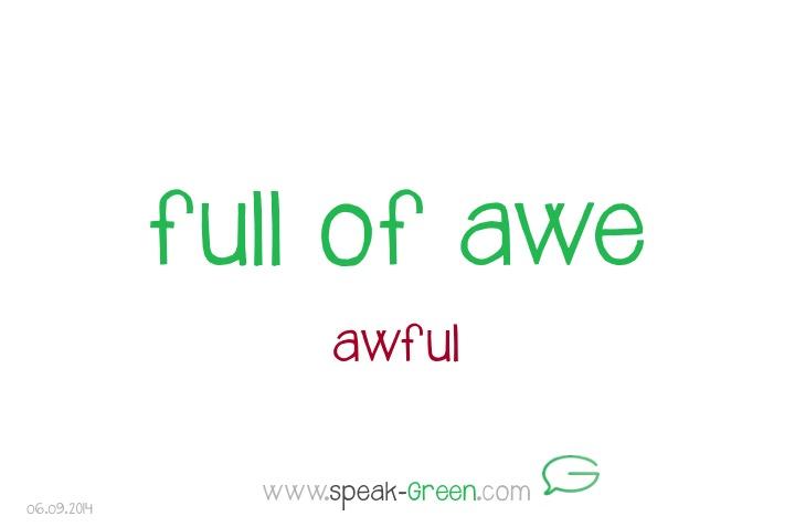 2014-09-06 - full of awe