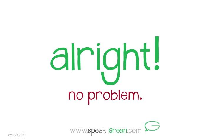 2014-09-09 - alright