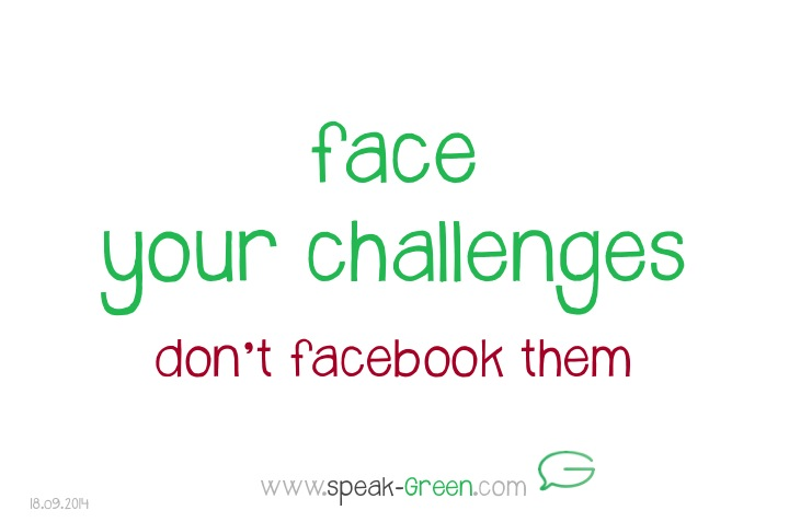 2014-09-18 - face your challenges