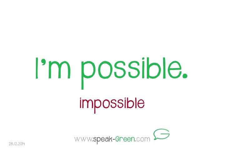 2014-12-28 - I'm possible
