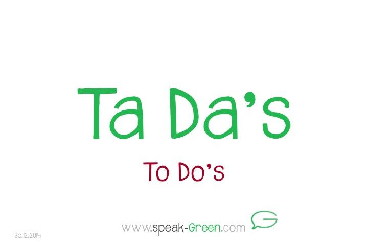 2014-12-30 - Ta Da's
