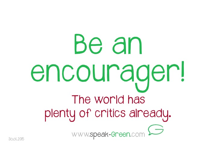 2015-01-30 - be an encourager