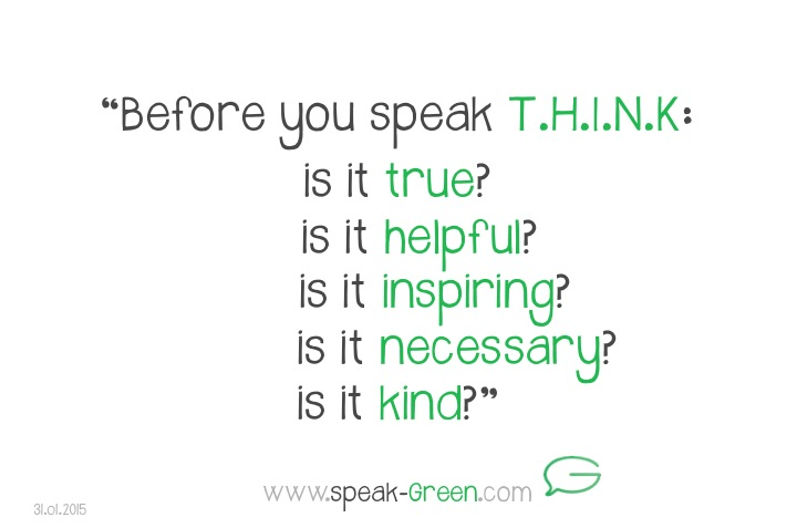 2015-01-31 - before you speak, THINK