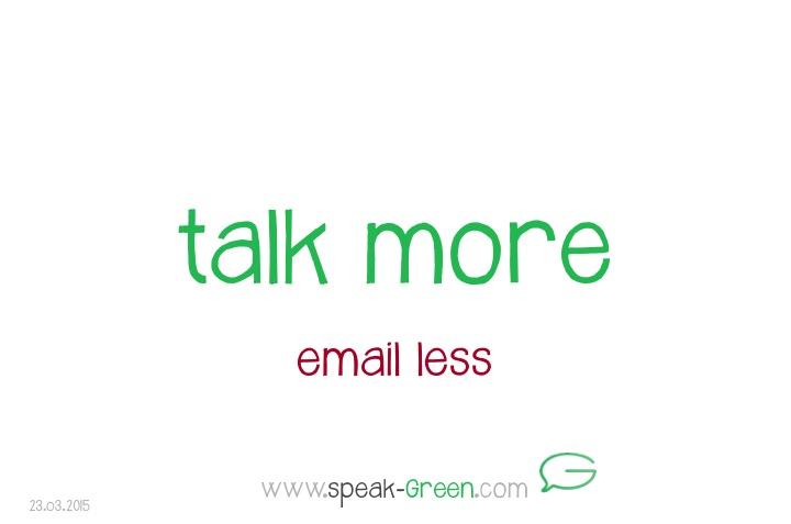 2015-03-23 - talk more