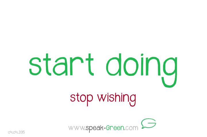 2015-04-04 - start doing