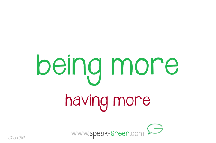 2015-04-07 - being more