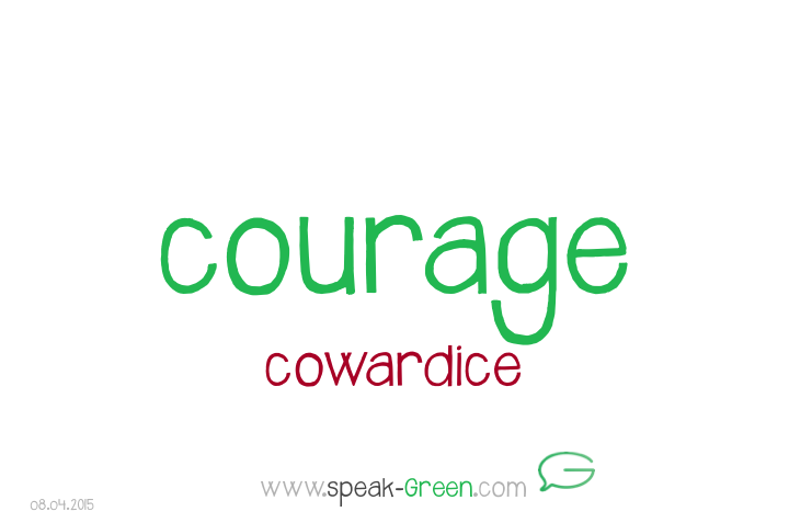 2015-04-08 - courage