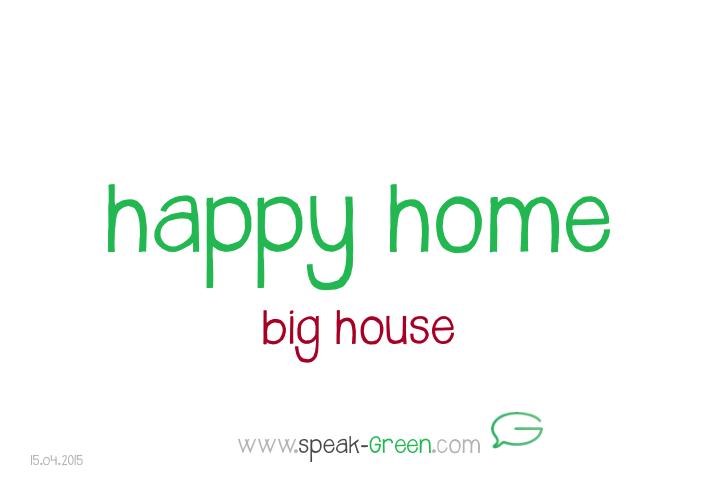 2015-04-15 - happy home