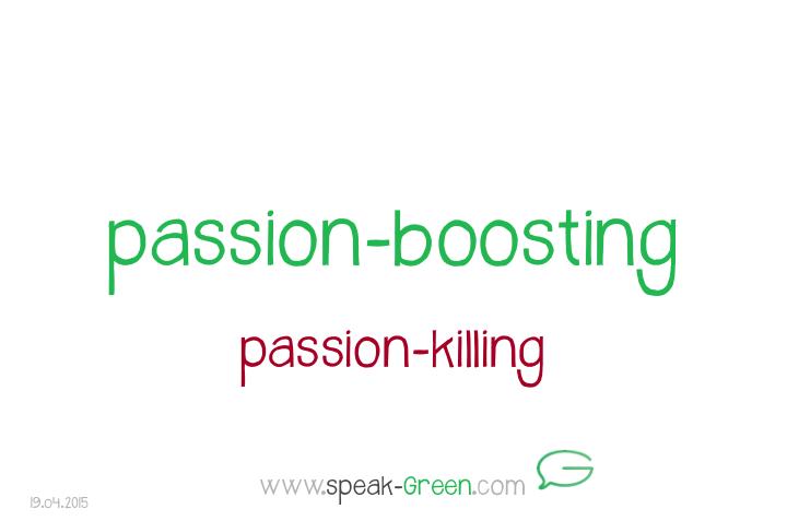 2015-04-19 - passion-boosting