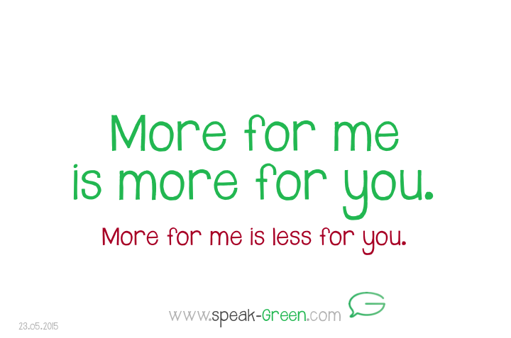 2015-05-23 - more for me is more for you
