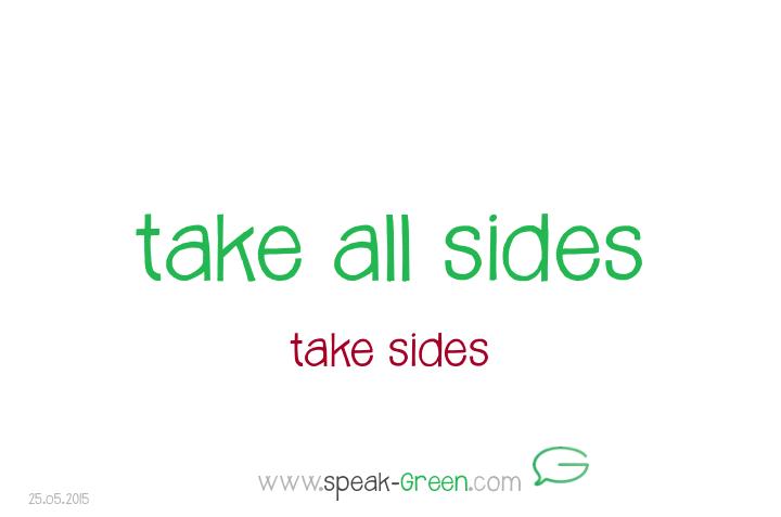 2015-05-25 - take all sides