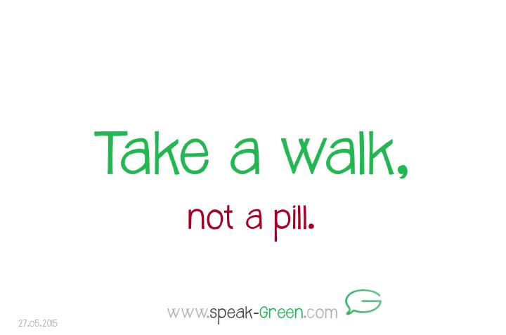2015-05-27 - take a walk