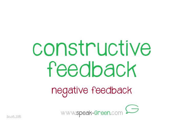 2015-05-30 - constructive feedback