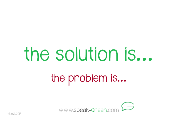2015-06-09 - the solution is