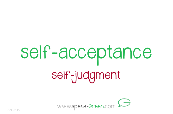 2015-06-17 - self-acceptance