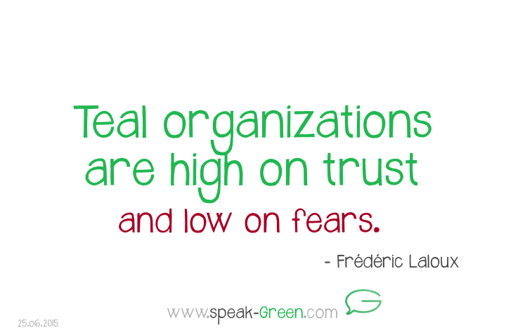 2015-06-25 - teal organizations are high in trust