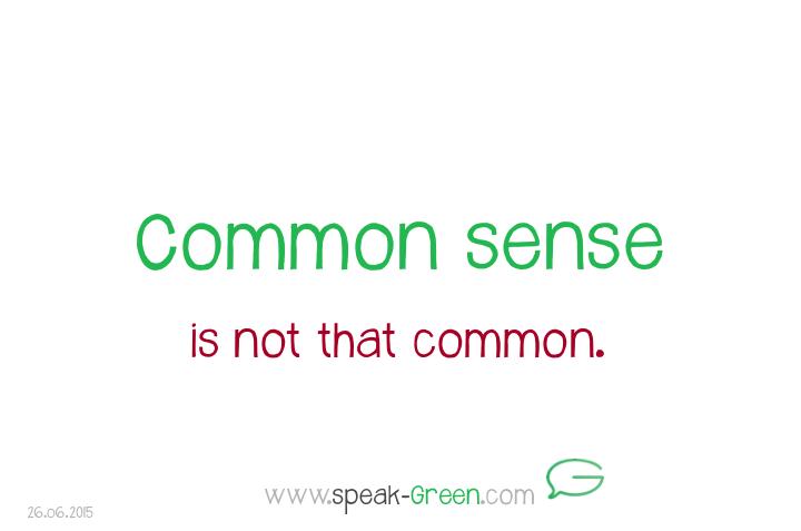 2015-06-26 - common sense