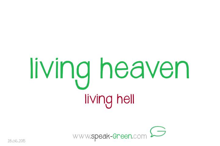 2015-06-28 - living heaven