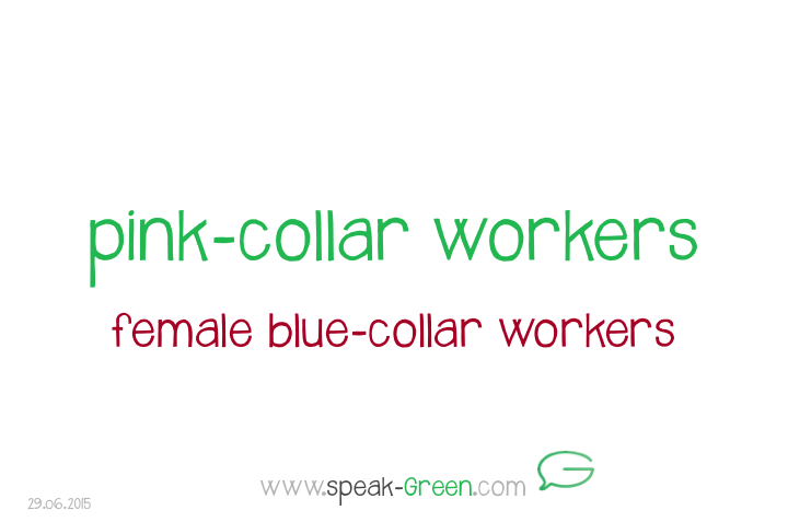 2015-06-29 - pink-collar workers
