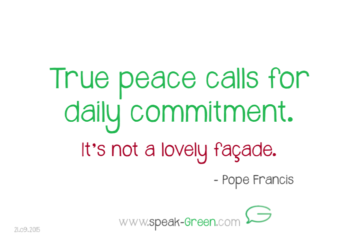 2015-09-21 - true peace calls for daily commitment