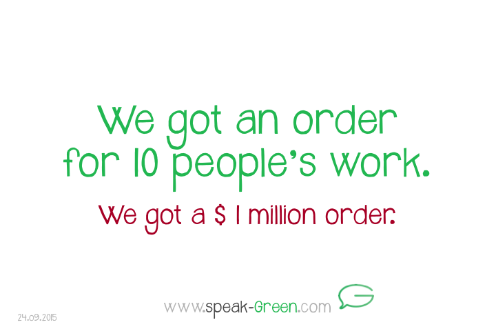 2015-09-24 - an order for 10 people's work