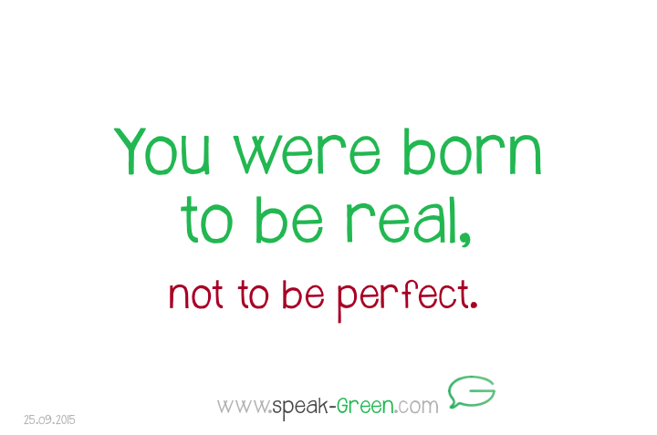 2015-09-25 - born to be real