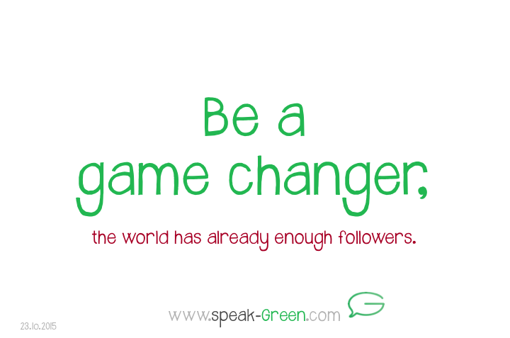 2015-10-23 - be a game changer