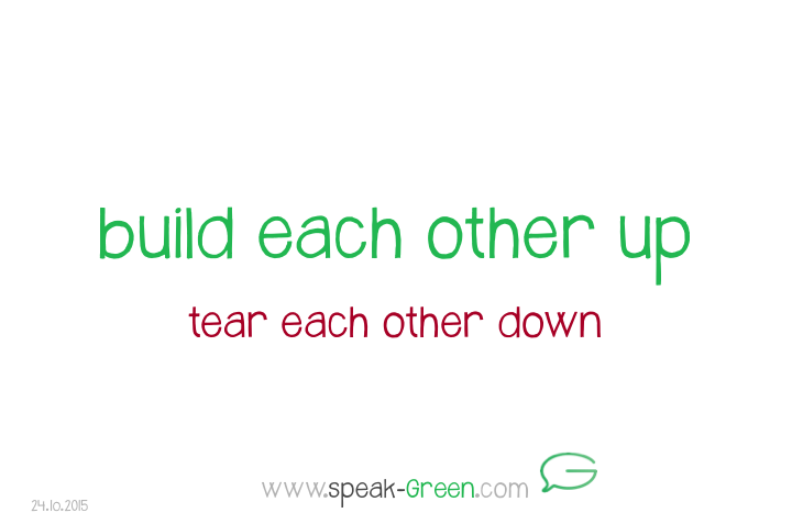 2015-10-24 - build each other up