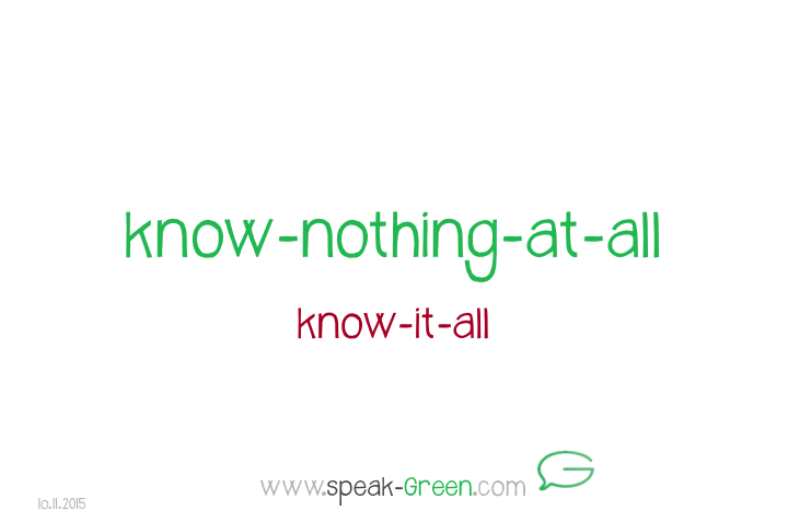 2015-11-10 - know-nothing-at-all
