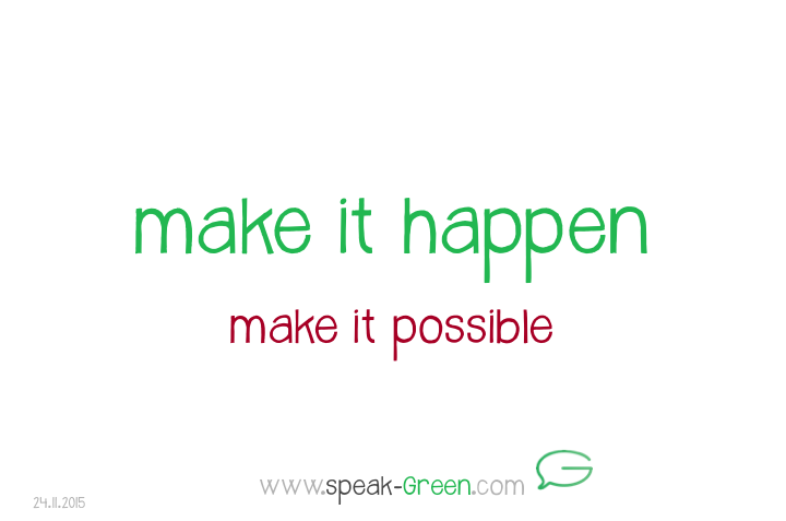2015-11-24 - make it happen