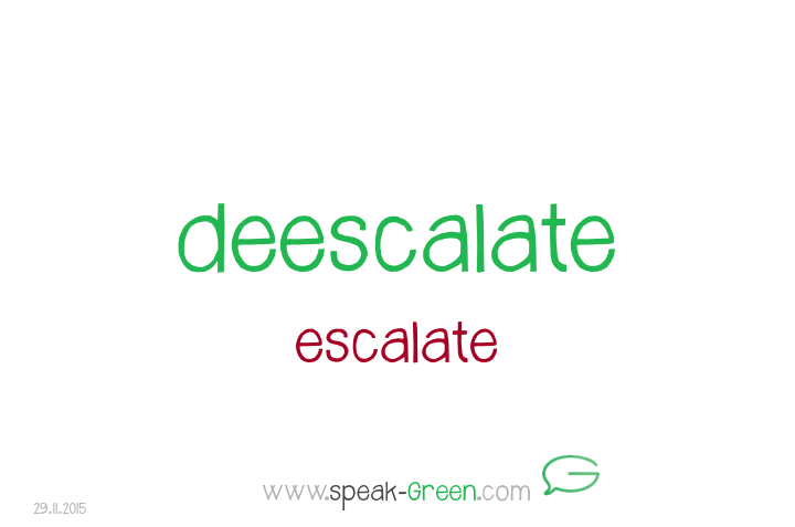 2015-11-29 - deescalate