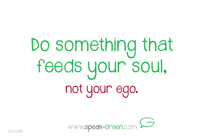 2016-01-22 - something that feeds your soul