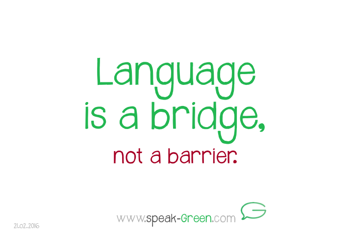 2016-02-21 - language is a bridge