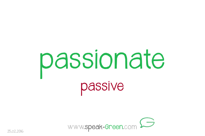 2016-02-25 - passionate