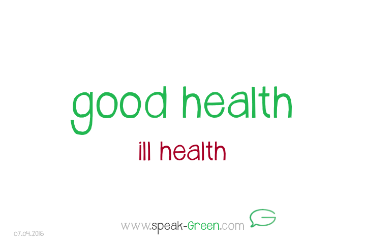 2016-04-07 - good health